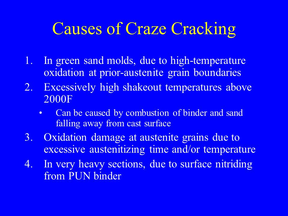 Causes of Craze Cracking