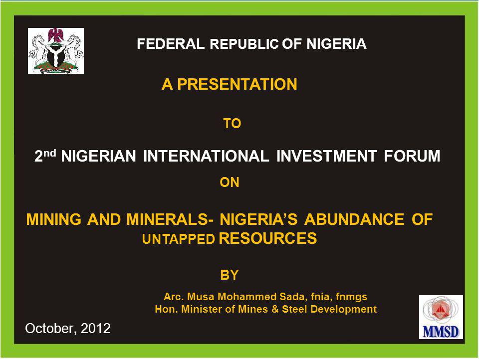 NIGERIA ONCE A FLOURISHING MINING NATION