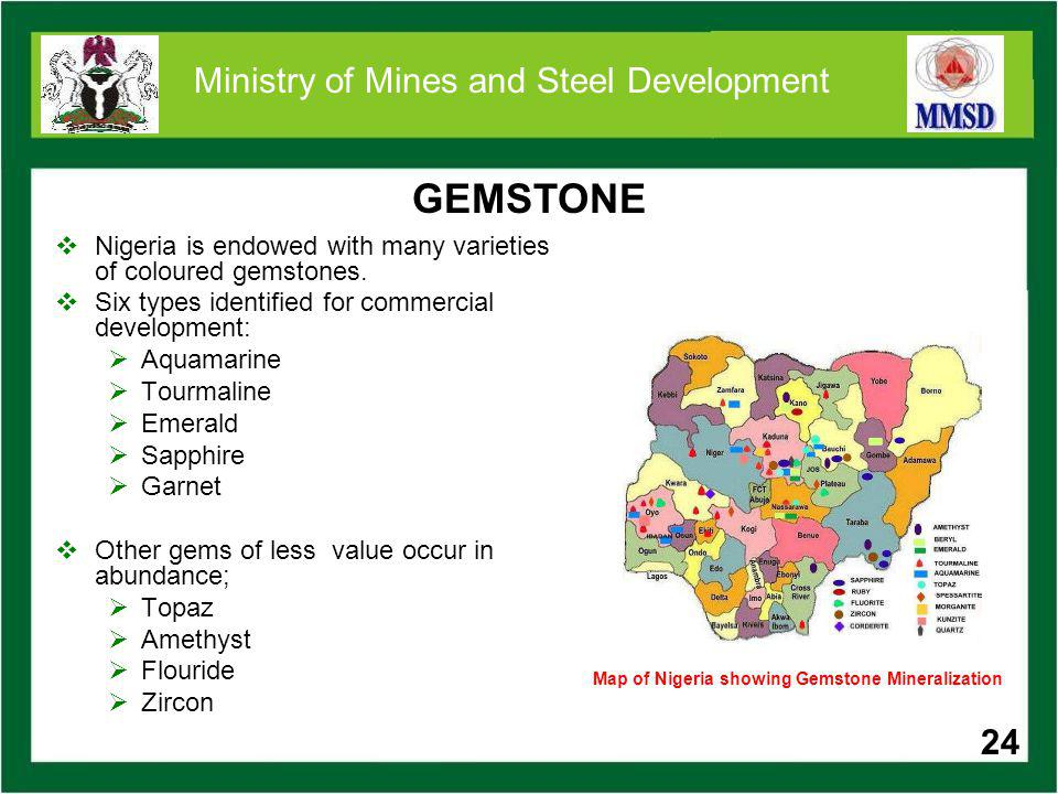 DIMENSION STONES Nigeria has vast deposits of colorful granites and marbles.