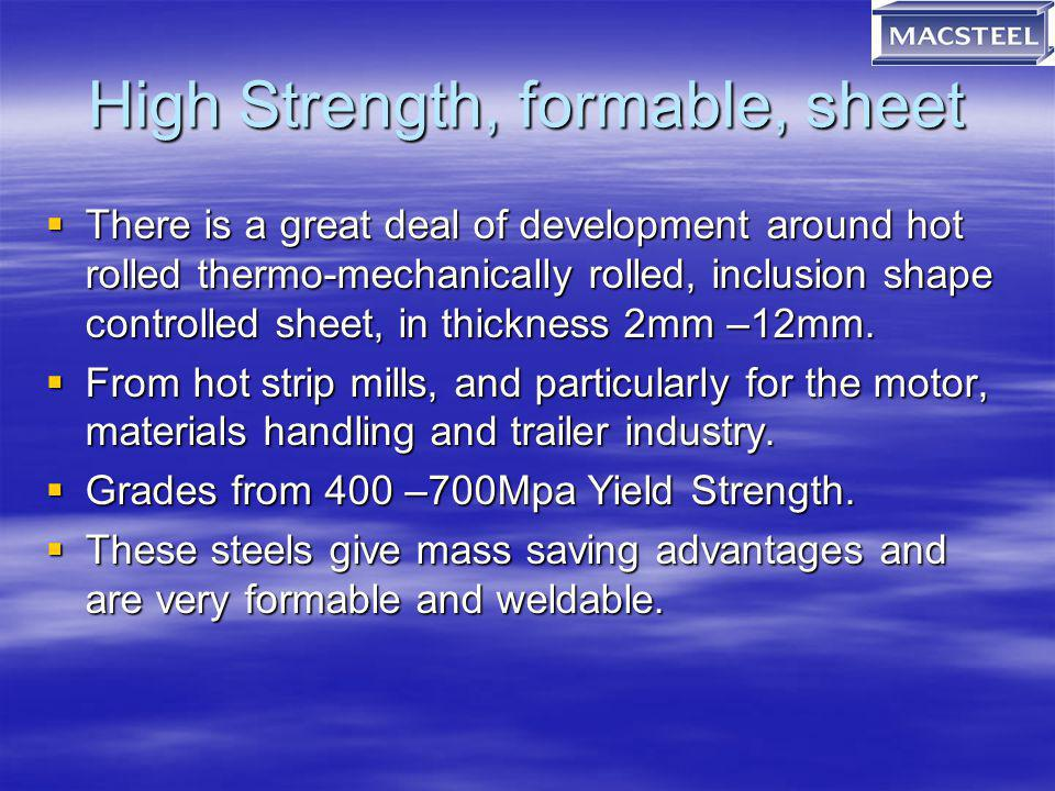 High Strength, formable, sheet