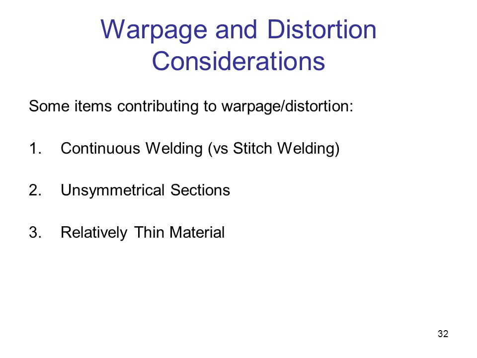 Warpage and Distortion Considerations