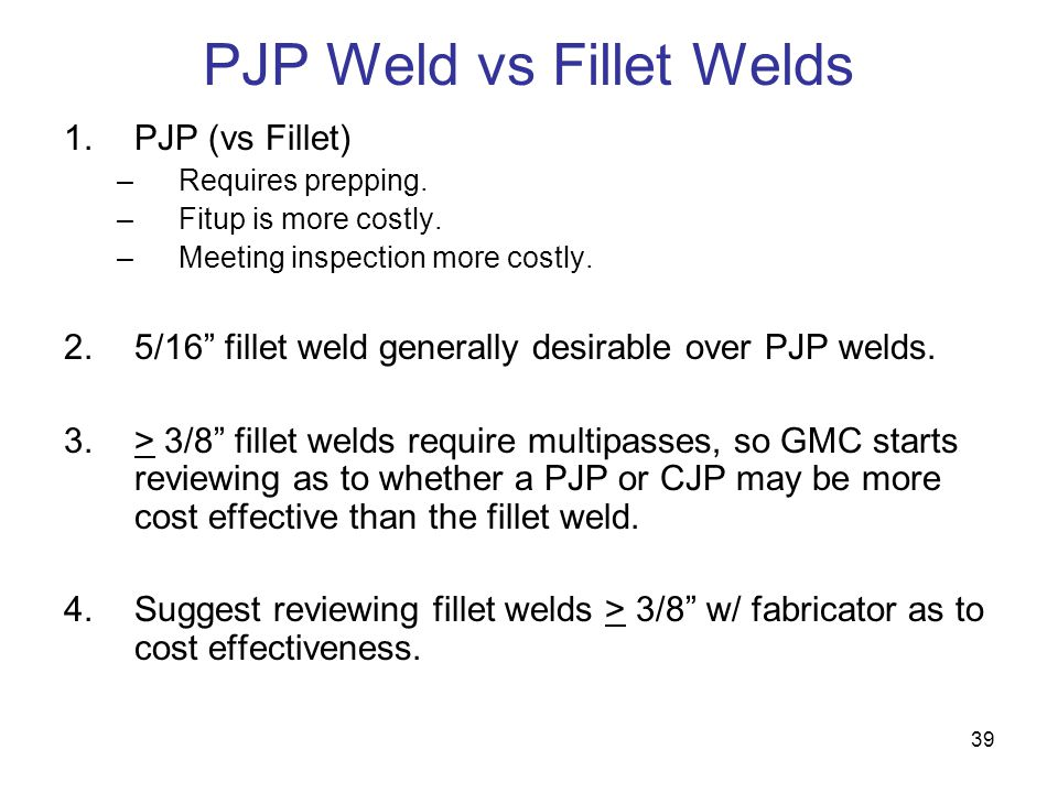 PJP Weld vs Fillet Welds