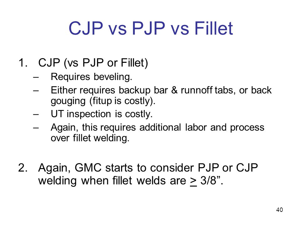 CJP vs PJP vs Fillet CJP (vs PJP or Fillet)