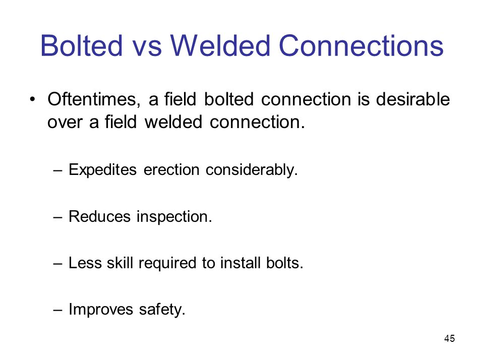 Bolted vs Welded Connections