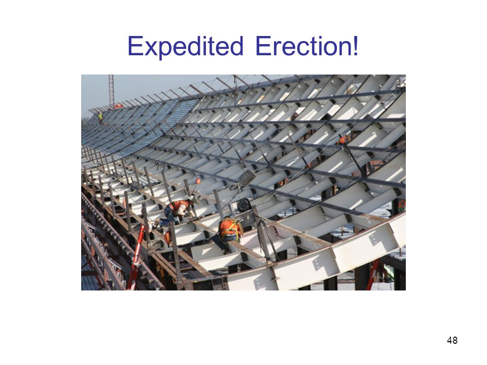 Expedited Erection!