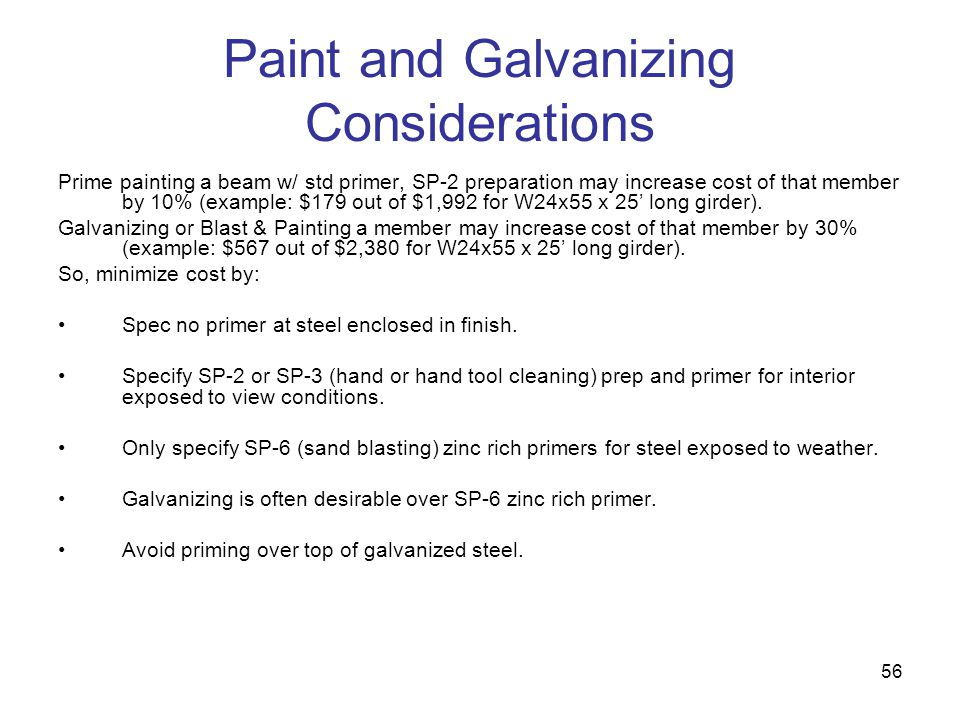 Paint and Galvanizing Considerations