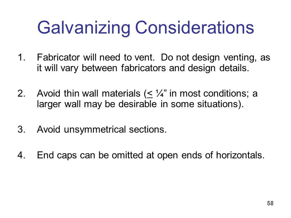 Galvanizing Considerations