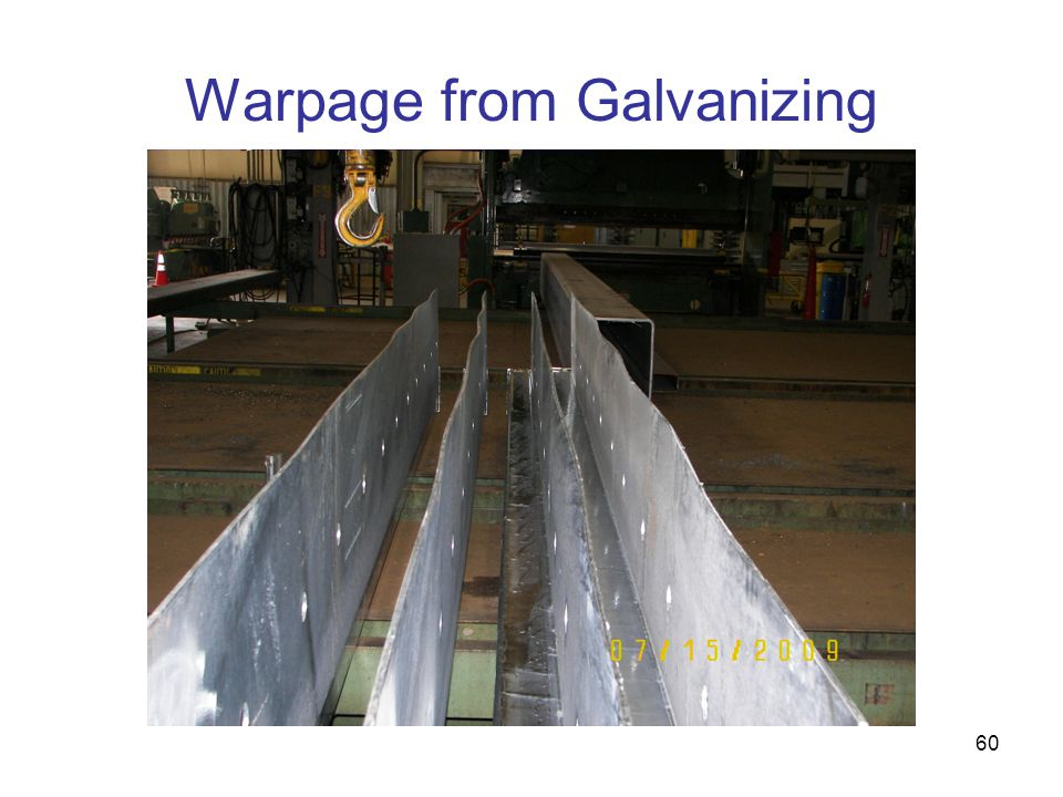 Warpage from Galvanizing