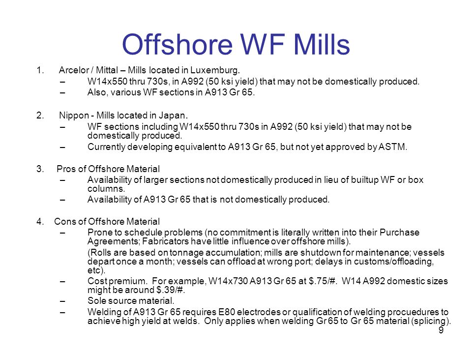 Offshore WF Mills 1. Arcelor / Mittal – Mills located in Luxemburg.