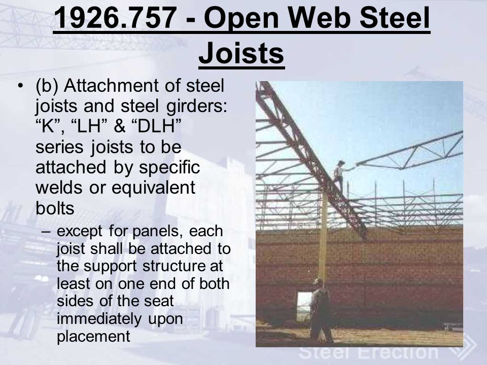 1926.757 - Open Web Steel Joists