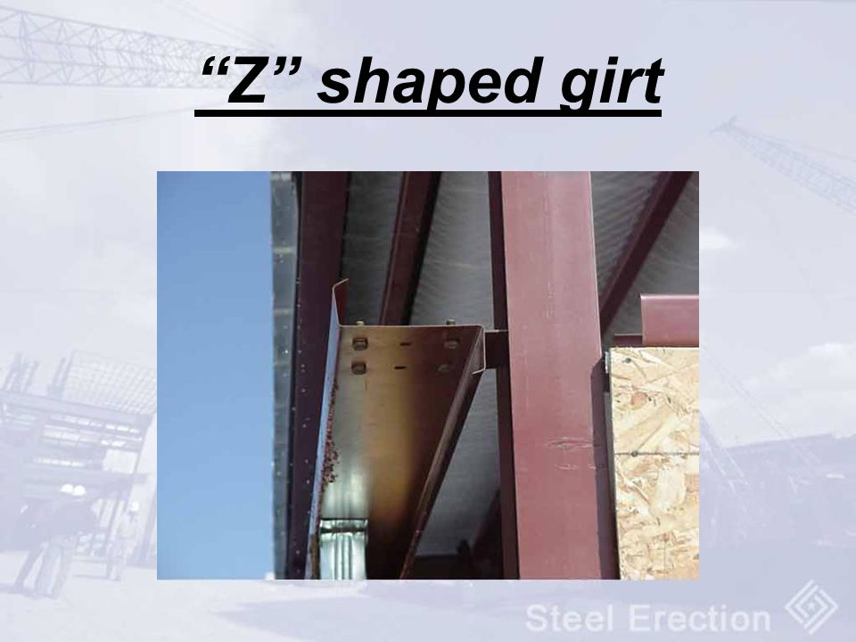 Z shaped girt