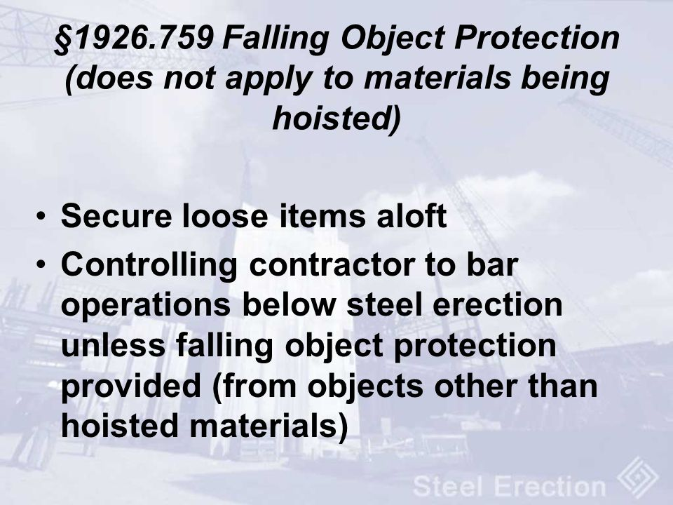 §1926.759 Falling Object Protection (does not apply to materials being hoisted)