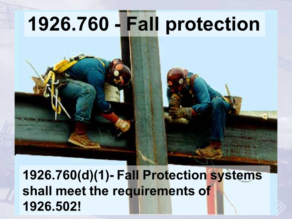 Fall protection Personal fall arrest system.