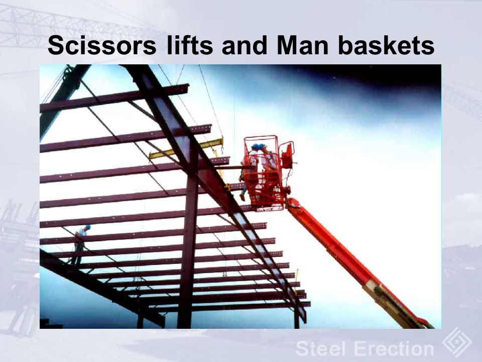 Scissors lifts and Man baskets