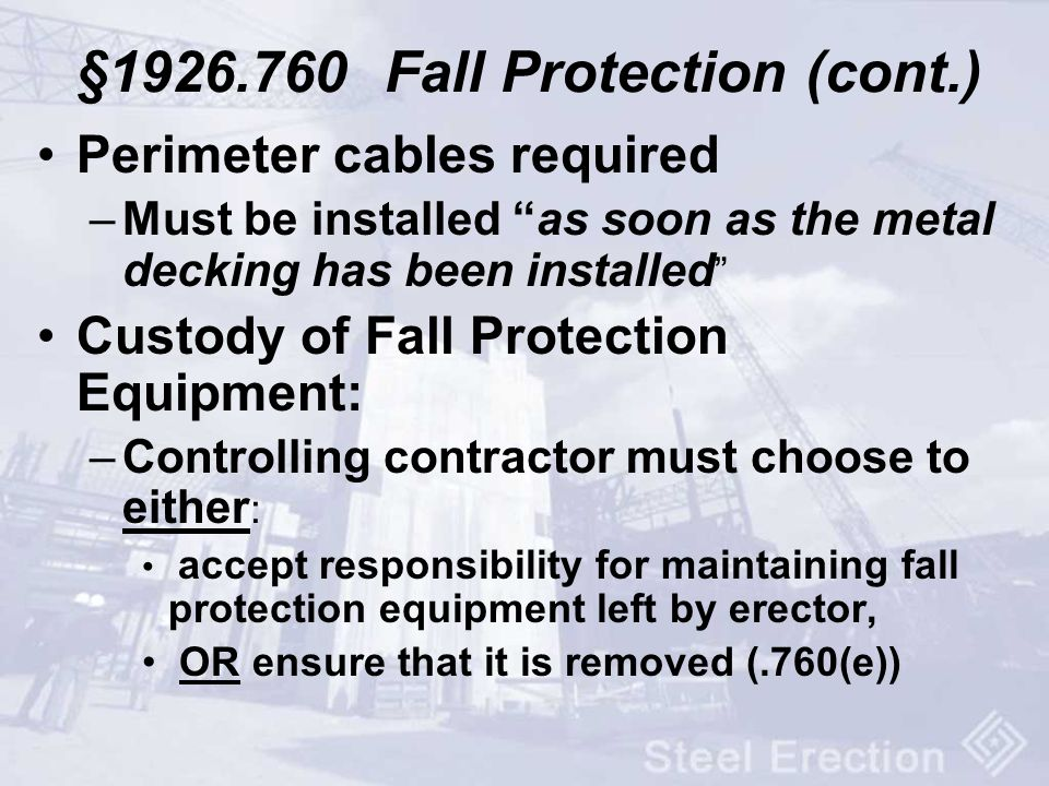 §1926.760 Fall Protection (cont.)