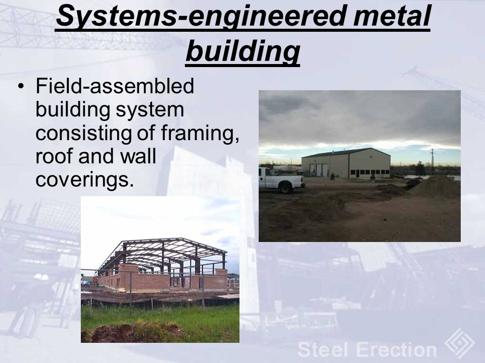 Systems-engineered metal building