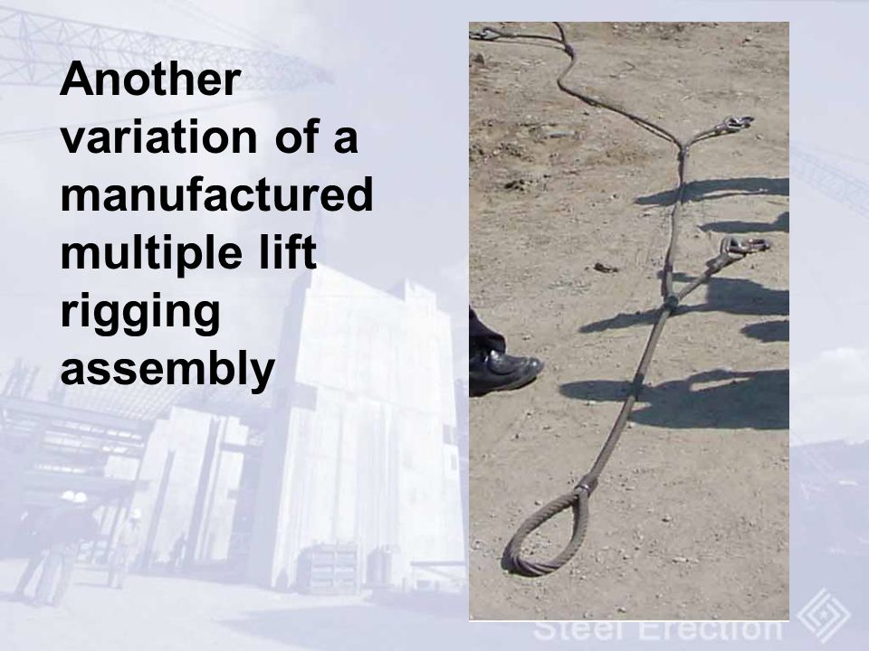 Another variation of a manufactured multiple lift rigging assembly