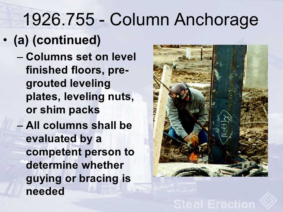 1926.755 - Column Anchorage (a) (continued)