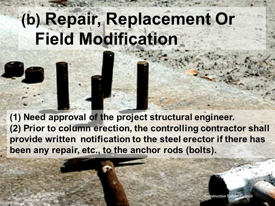 (b) Repair, Replacement Or Field Modification