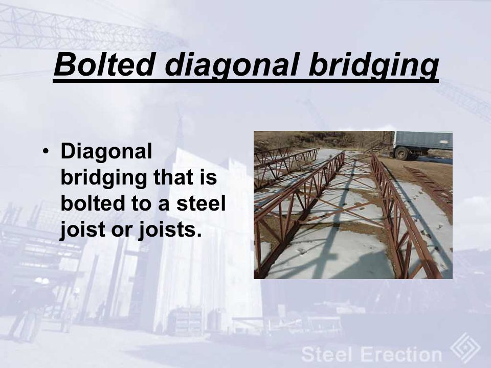 Bolted diagonal bridging