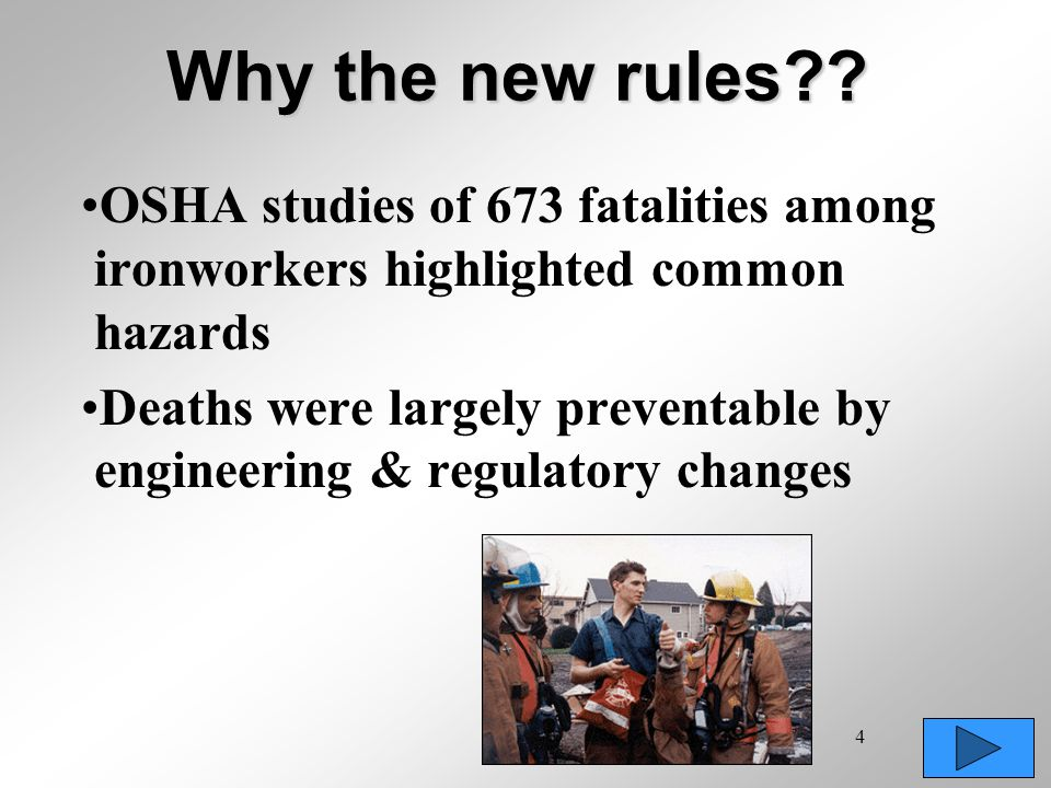 Why the new rules OSHA studies of 673 fatalities among ironworkers highlighted common hazards.