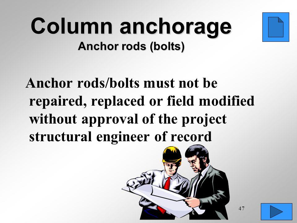 Column anchorage Anchor rods (bolts)