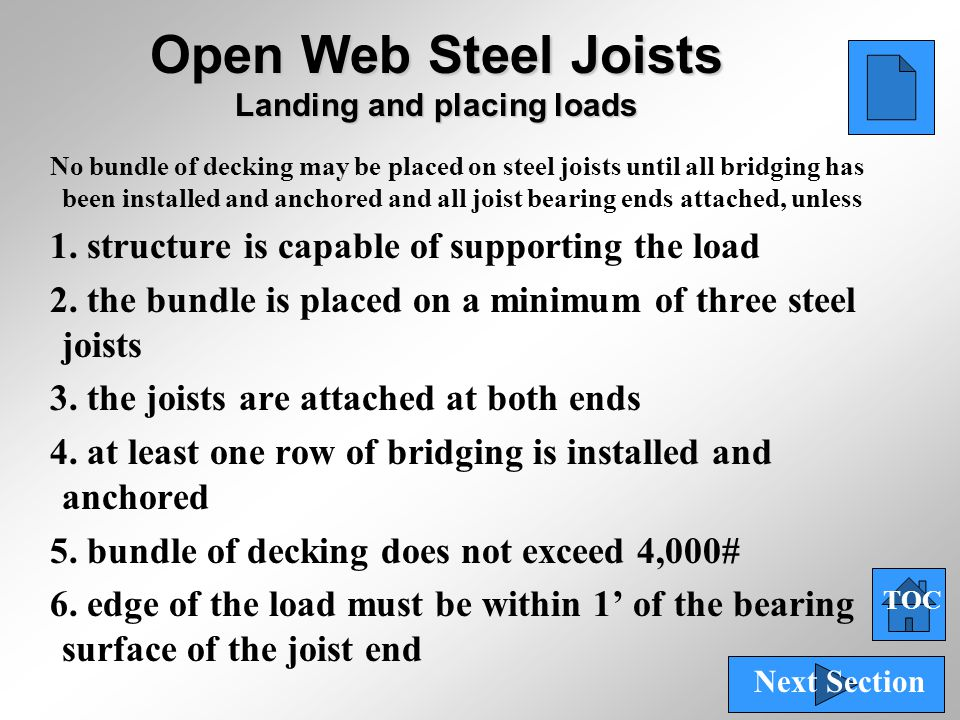 Open Web Steel Joists Landing and placing loads