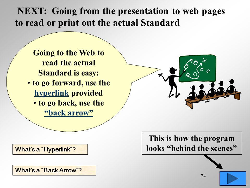 NEXT: Going from the presentation to web pages to read or print out the actual Standard