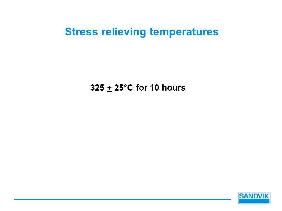 Stress relieving temperatures