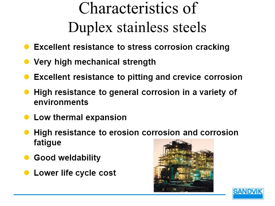 Characteristics of Duplex stainless steels