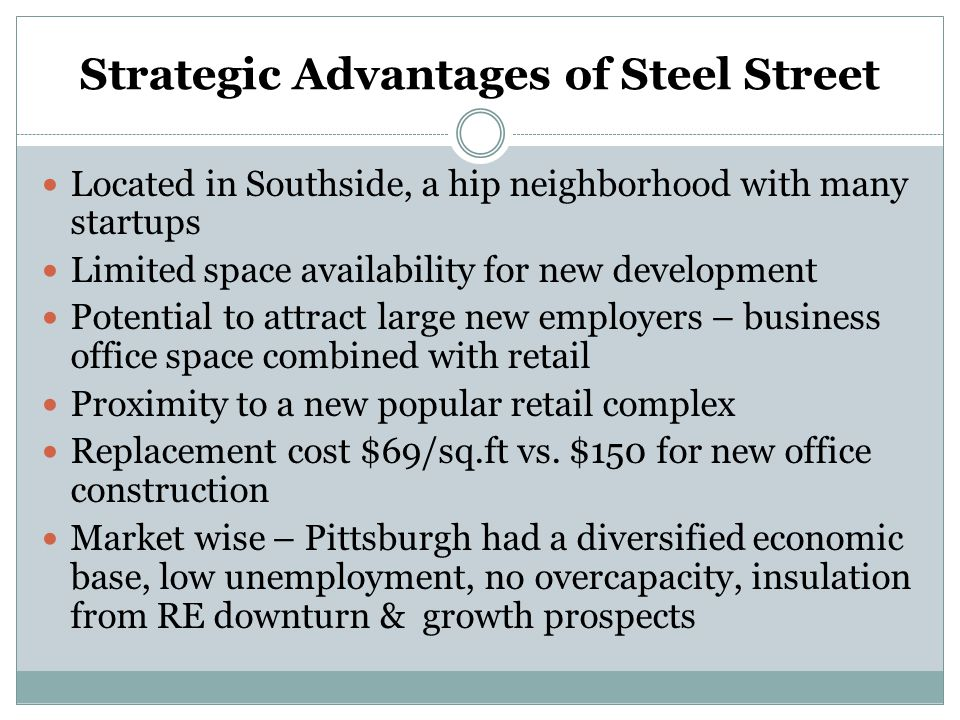 Strategic Advantages of Steel Street
