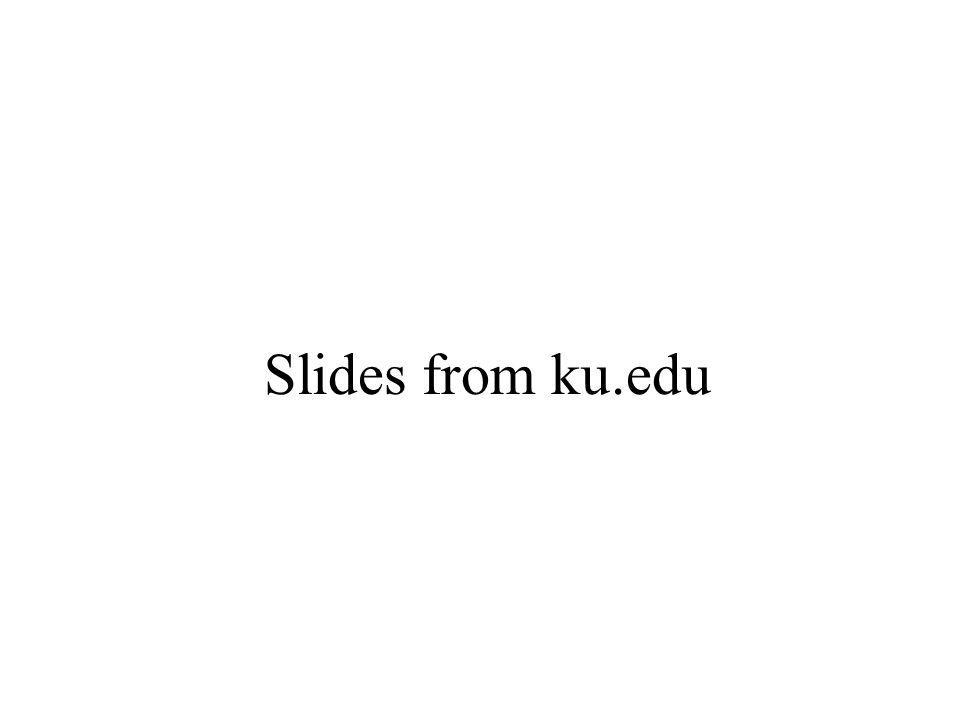 Slides from ku.edu