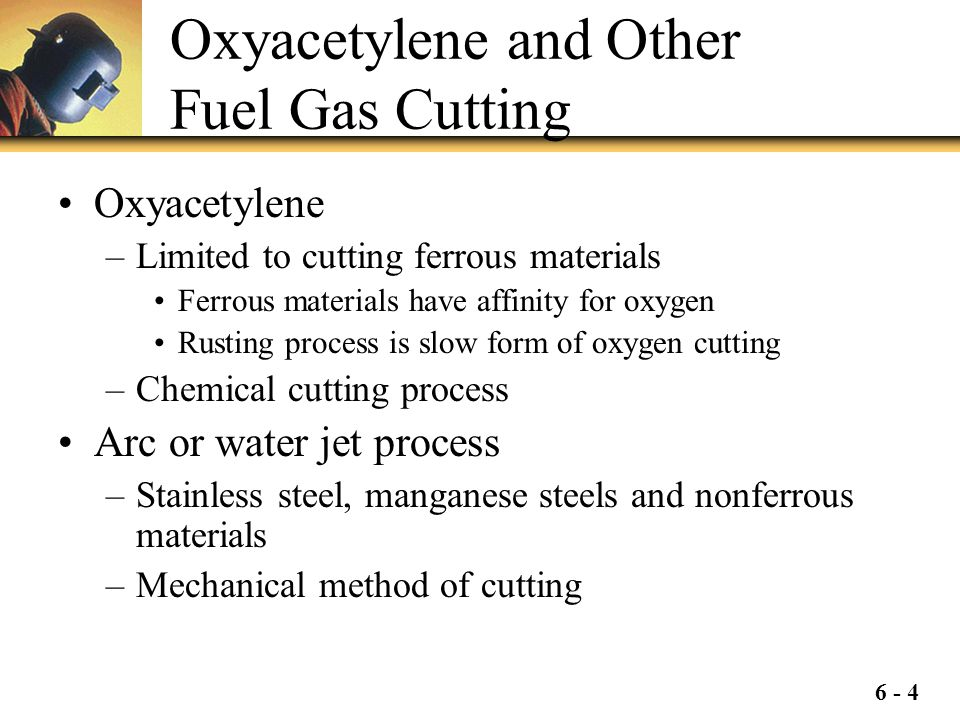 Oxyacetylene and Other Fuel Gas Cutting
