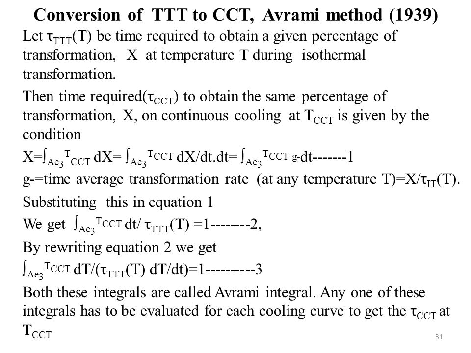 Conversion of TTT to CCT, Avrami method (1939)