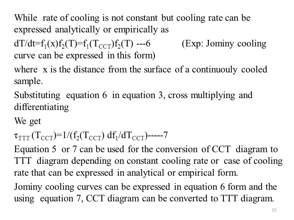 While rate of cooling is not constant but cooling rate can be expressed analytically or empirically as