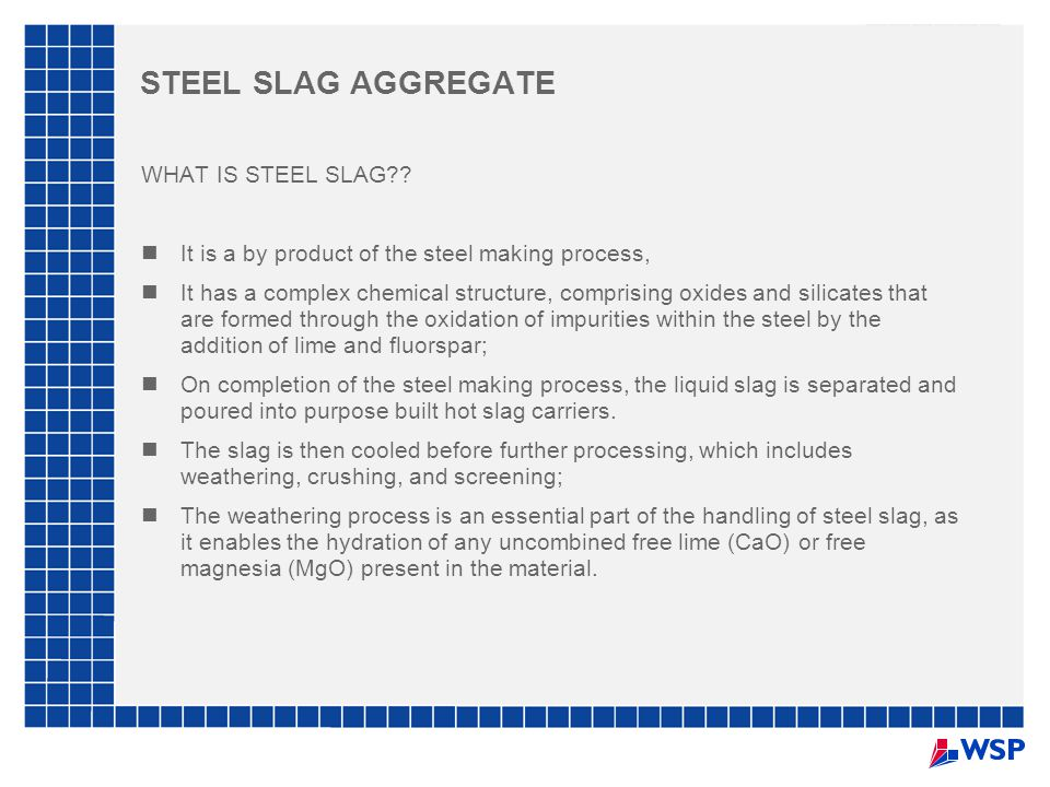 STEEL SLAG AGGREGATE WHAT IS STEEL SLAG
