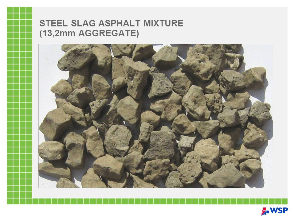 STEEL SLAG ASPHALT MIXTURE (13,2mm AGGREGATE)