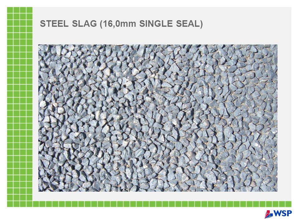 STEEL SLAG (16,0mm SINGLE SEAL)