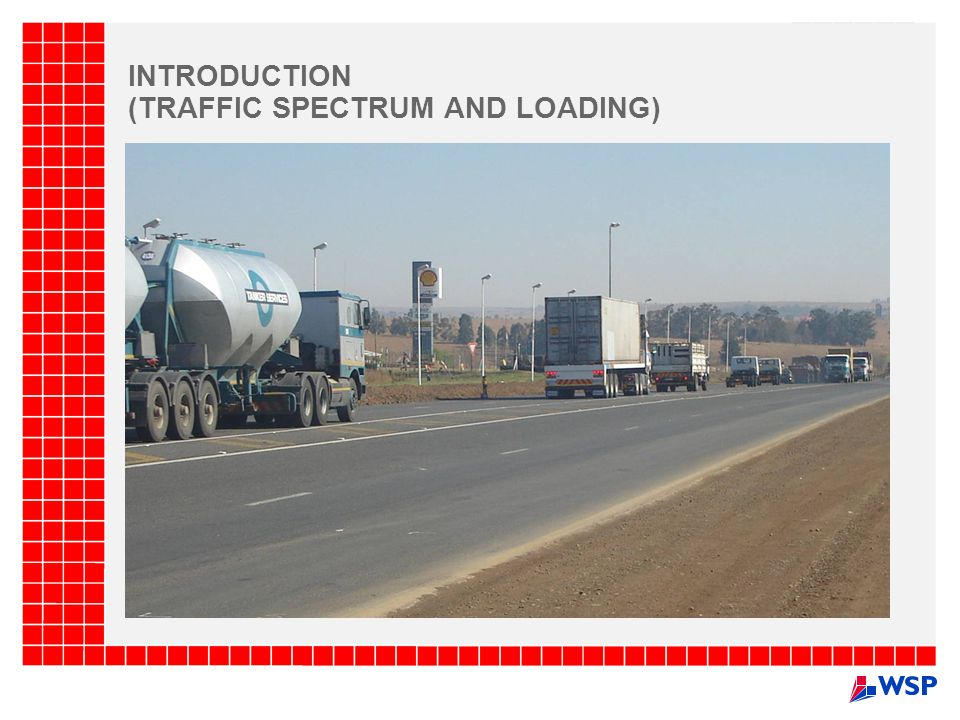 INTRODUCTION (TRAFFIC SPECTRUM AND LOADING)