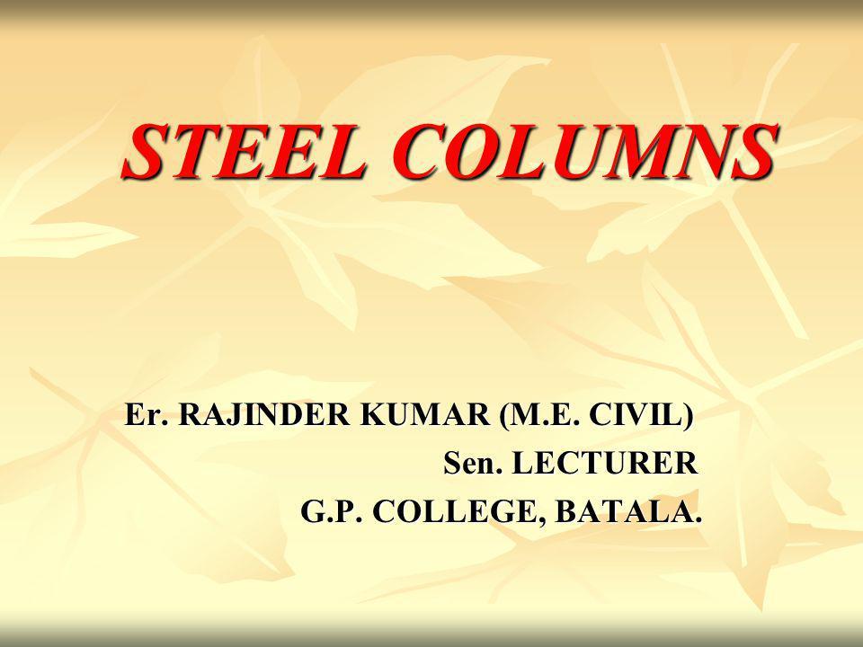 Er. RAJINDER KUMAR (M.E. CIVIL) Sen. LECTURER G.P. COLLEGE, BATALA.