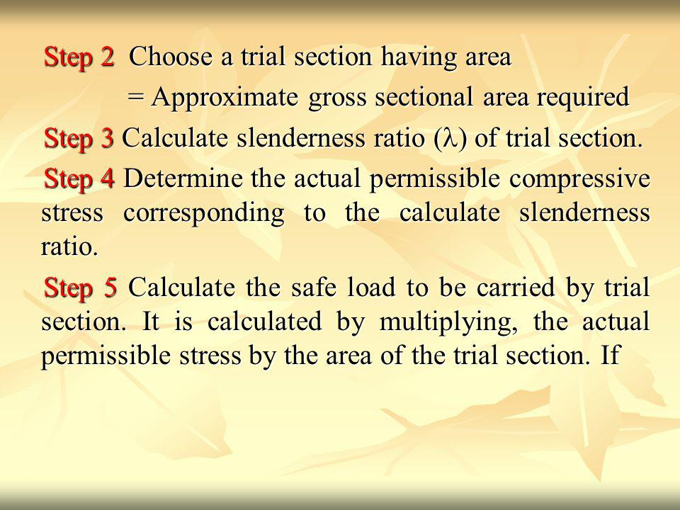 Step 2 Choose a trial section having area
