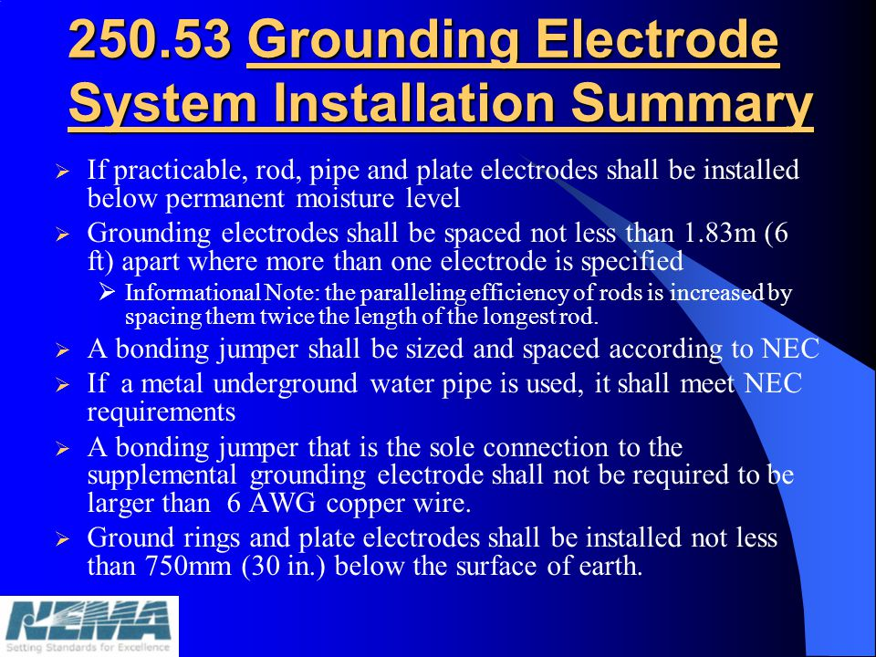 250.53 Grounding Electrode System Installation Summary