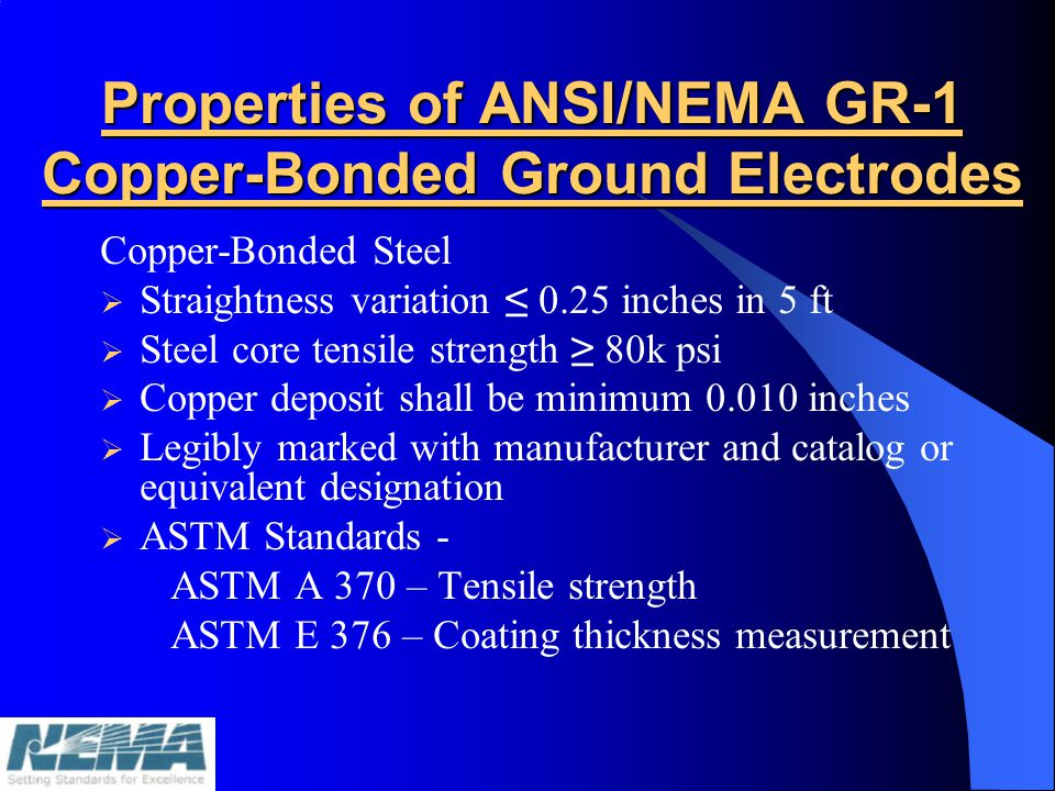 Properties of ANSI/NEMA GR-1 Copper-Bonded Ground Electrodes