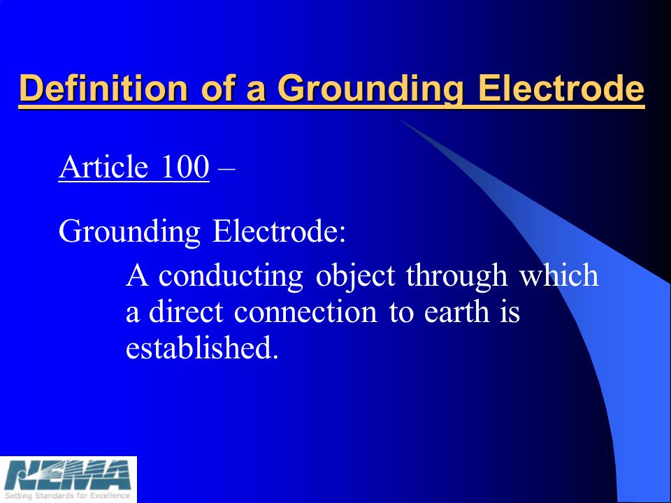 Definition of a Grounding Electrode