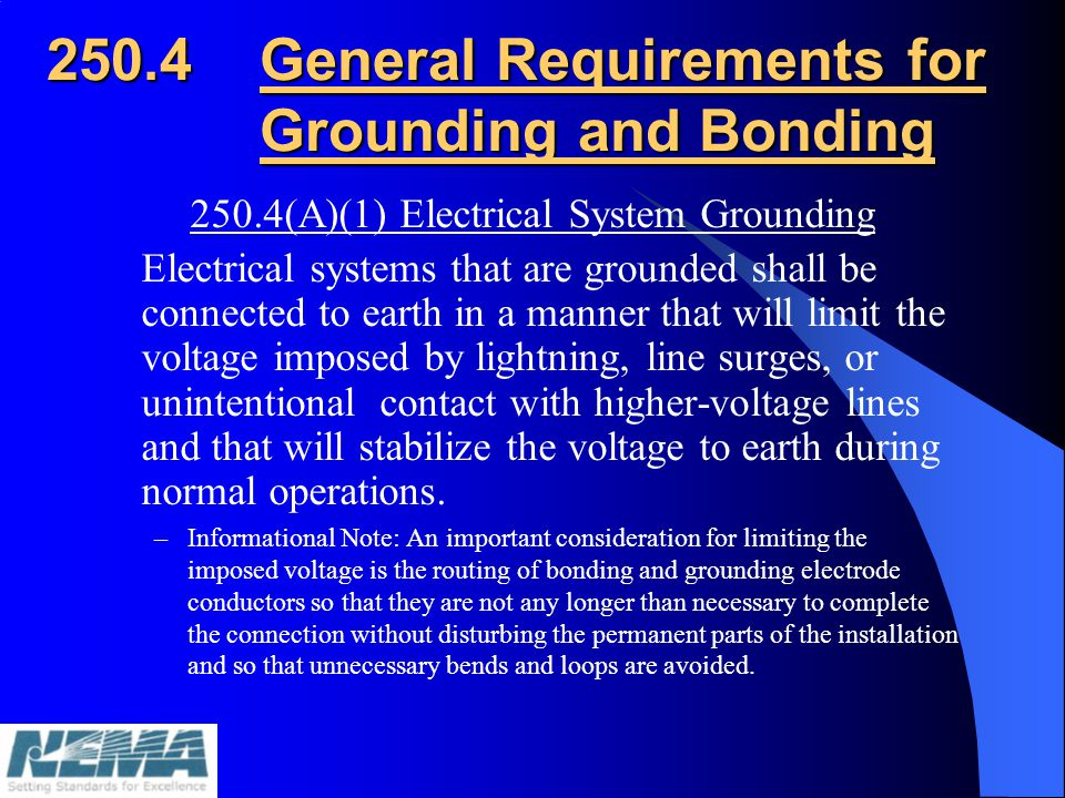 250.4 General Requirements for Grounding and Bonding