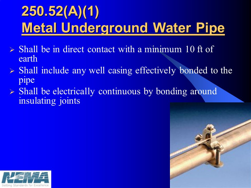 250.52(A)(1) Metal Underground Water Pipe