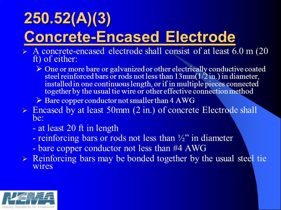 250.52(A)(3) Concrete-Encased Electrode