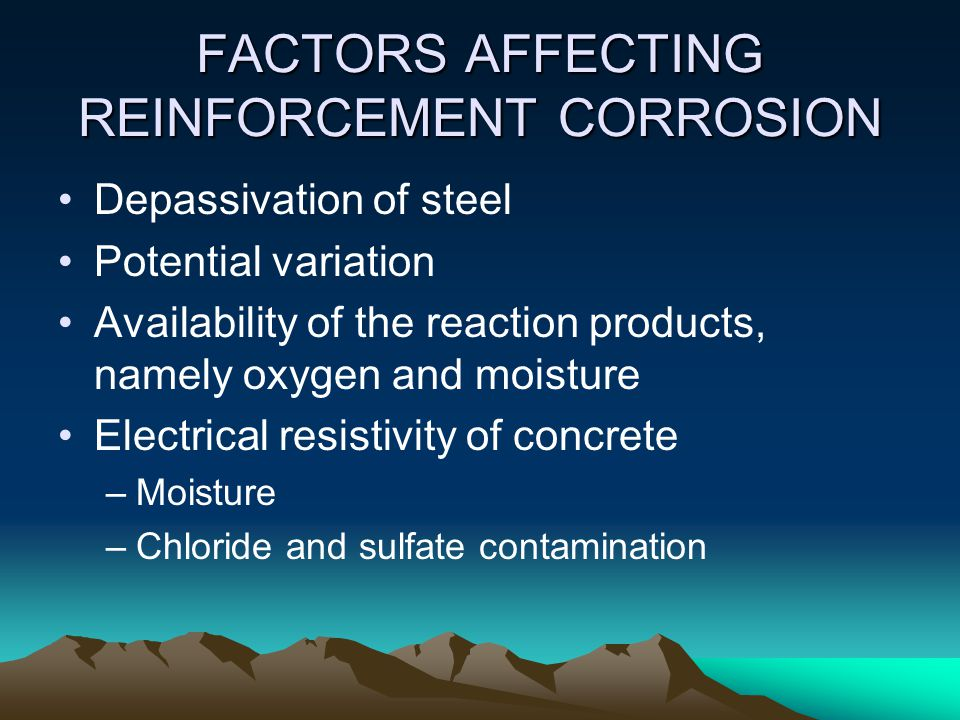 FACTORS AFFECTING REINFORCEMENT CORROSION