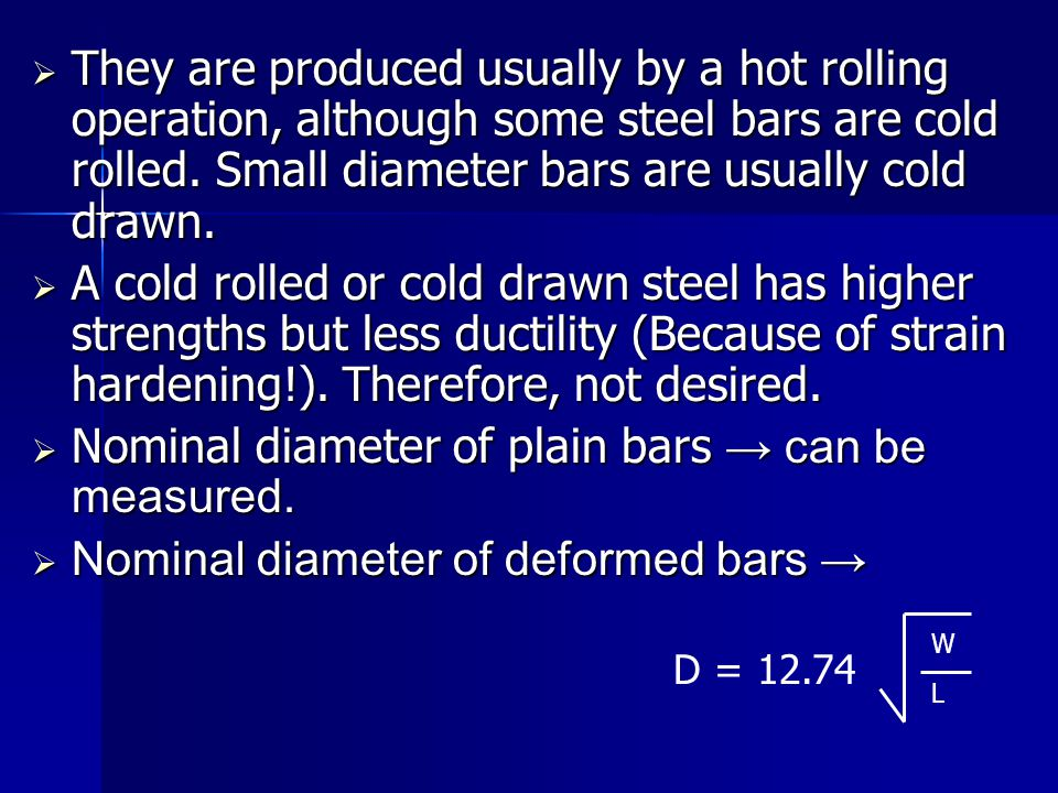 Nominal diameter of plain bars → can be measured.