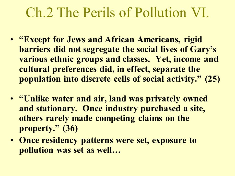 Ch.2 The Perils of Pollution VI.